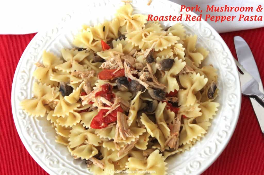 Pork, Mushroom & Roasted Red Pepper Pasta