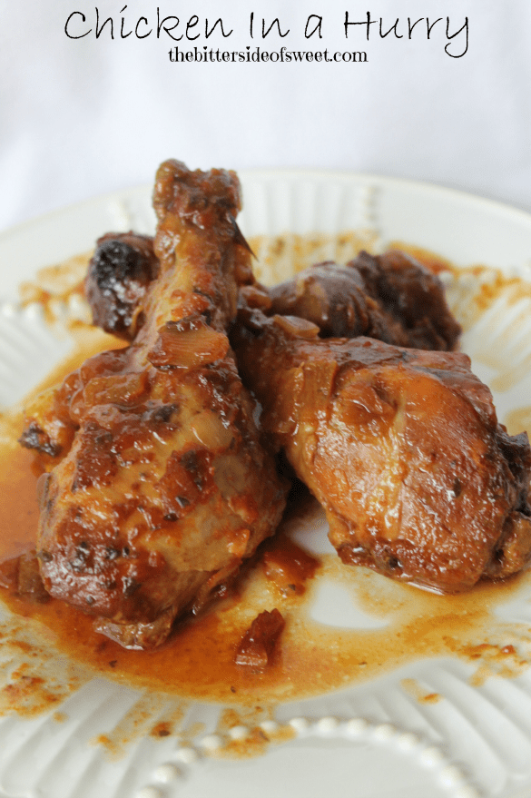Chicken In a Hurry - The Bitter Side of Sweet