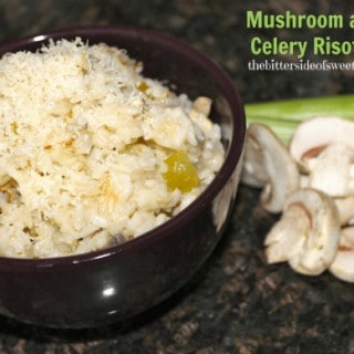 Mushroom and Celery Risotto
