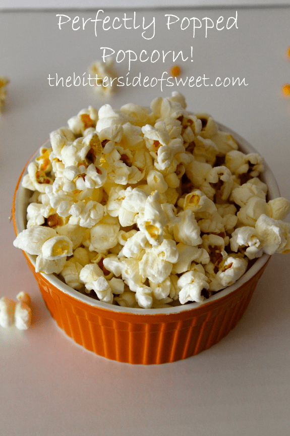 Perfectly Popped Popcorn! A great snack time treat! thebittersideofsweet.com #popcorn #snack #healthy