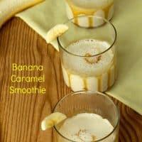 Banana Caramel Smoothie