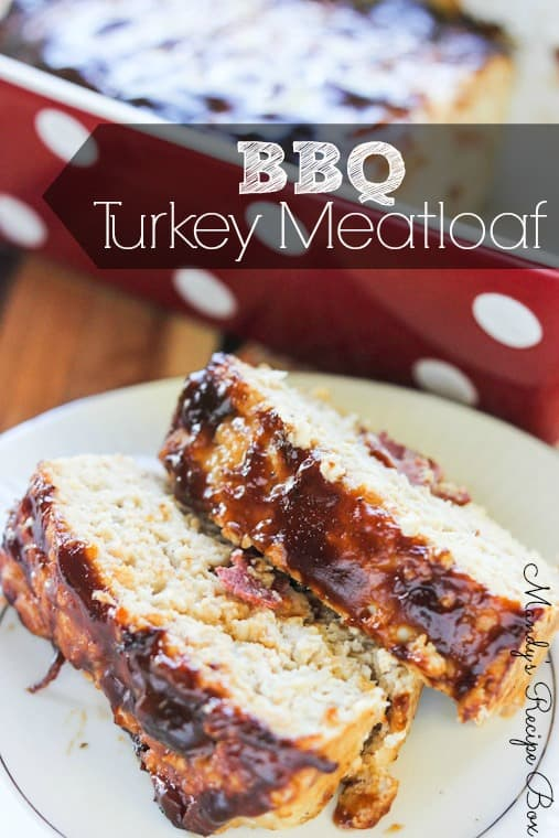 BBQ Turkey Meatloaf on Mandy's Recipe Box