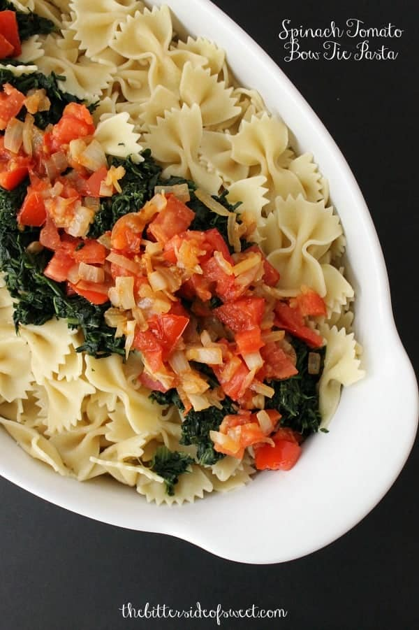 Spinach Tomato Bow Tie Pasta - The Bitter Side of Sweet