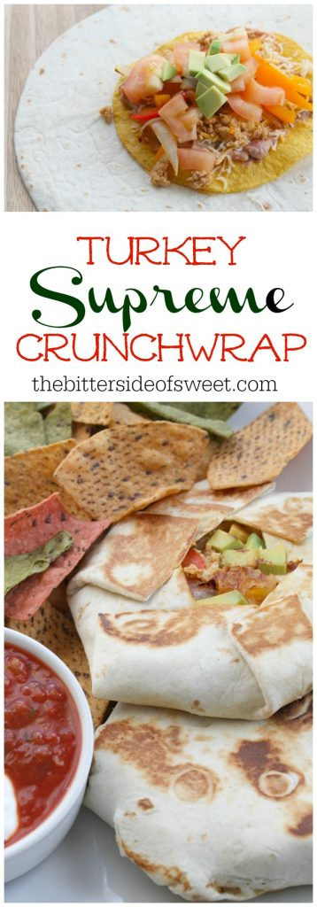 Turkey Supreme Crunchwrap | The Bitter Side of Sweet