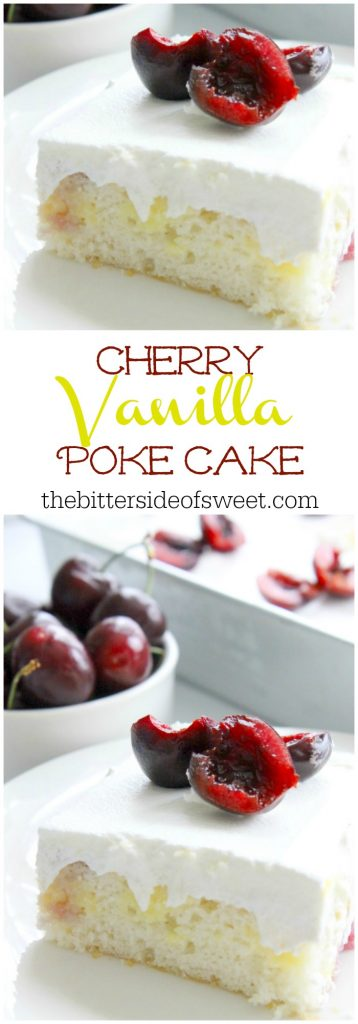 Cherry Vanilla Poke Cake | The Bitter Side of Sweet #SummerDessertWeek #ad