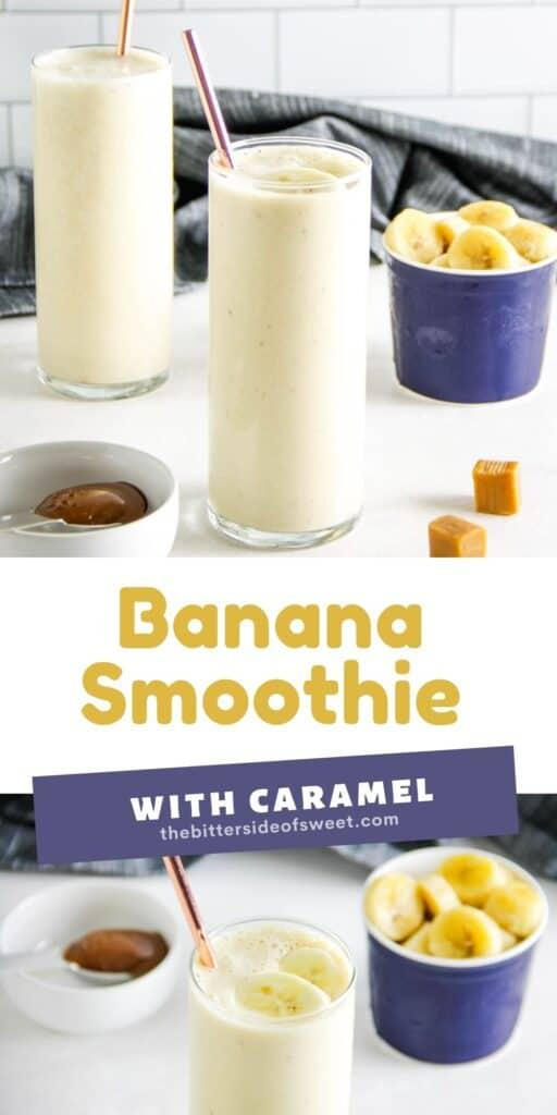 Banana Caramel Smoothie collage.